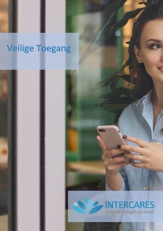 Brochure Veilige Toegang - Intercares Nederland B.V.
